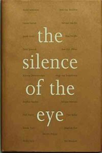 The silence of the eye