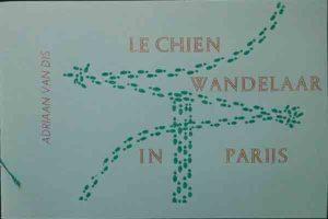 De wandelaar-Le Chien